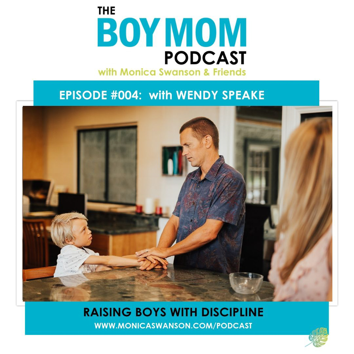 Boys and Discipline {Podcast Episode 004 With Wendy Speake}