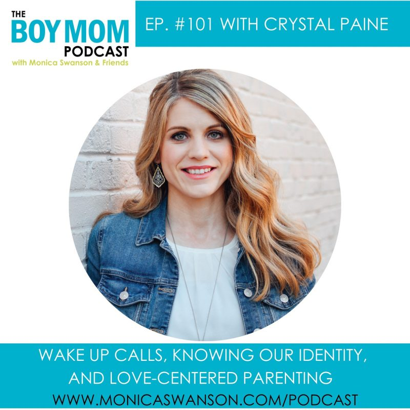 Wake Up Calls and Love-Centered Parenting {Episode 101 with Crystal Paine}