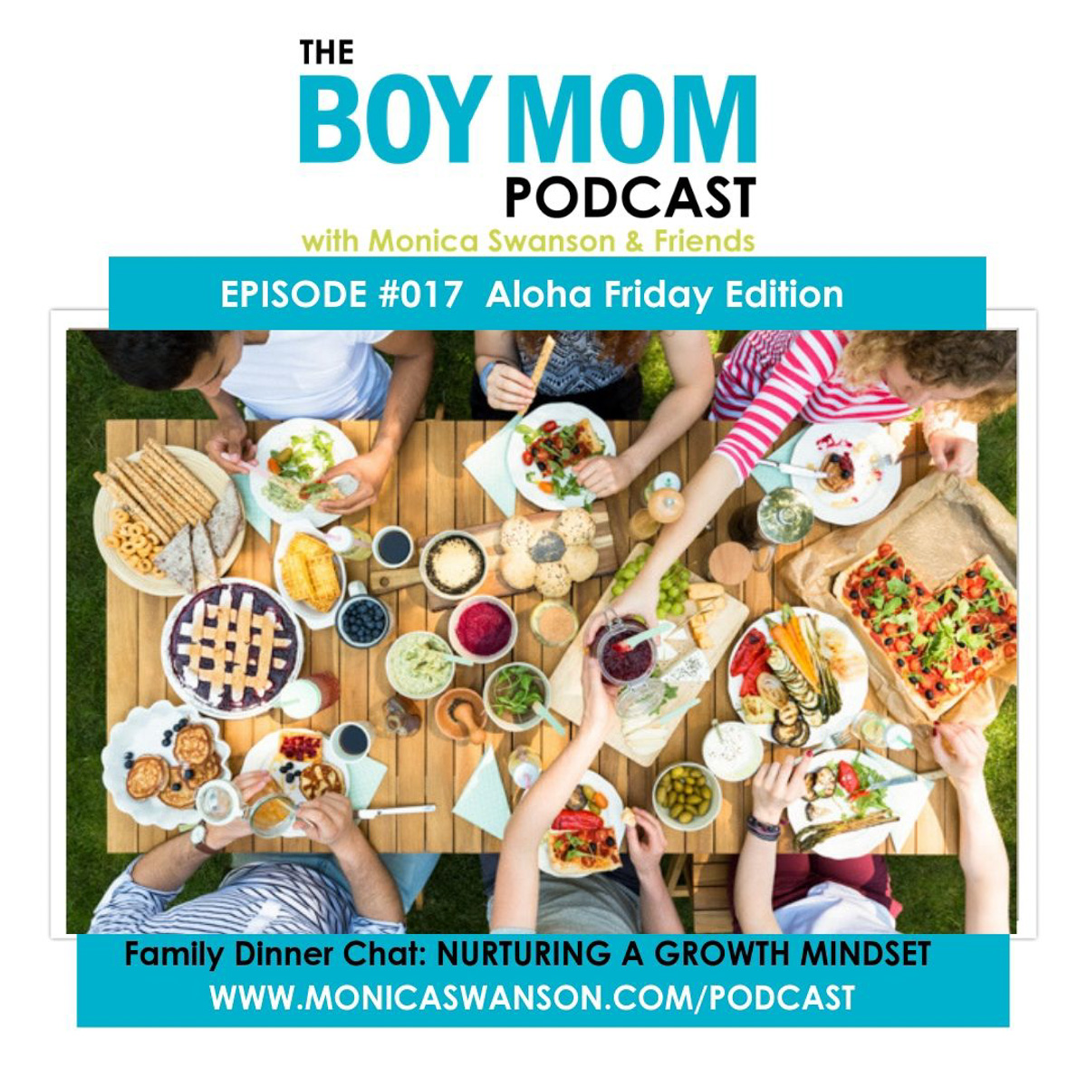 Family Dinner Chat:  Back to School with a Growth Mindset {Aloha Friday Episode 017}