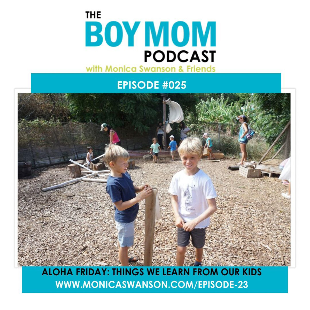 What We Learn from Our Kids {Podcast Episode 25, with Updates and a giveaway}