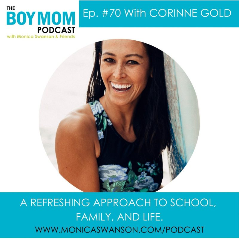 A Refreshing Approach to School, Family, and Life {Episode 70 with Corinne Gold}