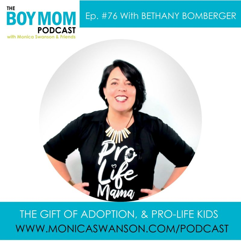 The Gift of Adoption, and Pro-Life Kids {Episode 76, with Bethany Bomberger}