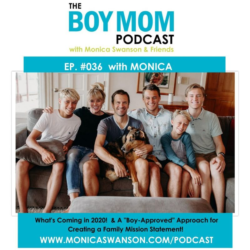 A New Year on the Podcast, & a Boy-Approved Approach to a Family Mission Statement!