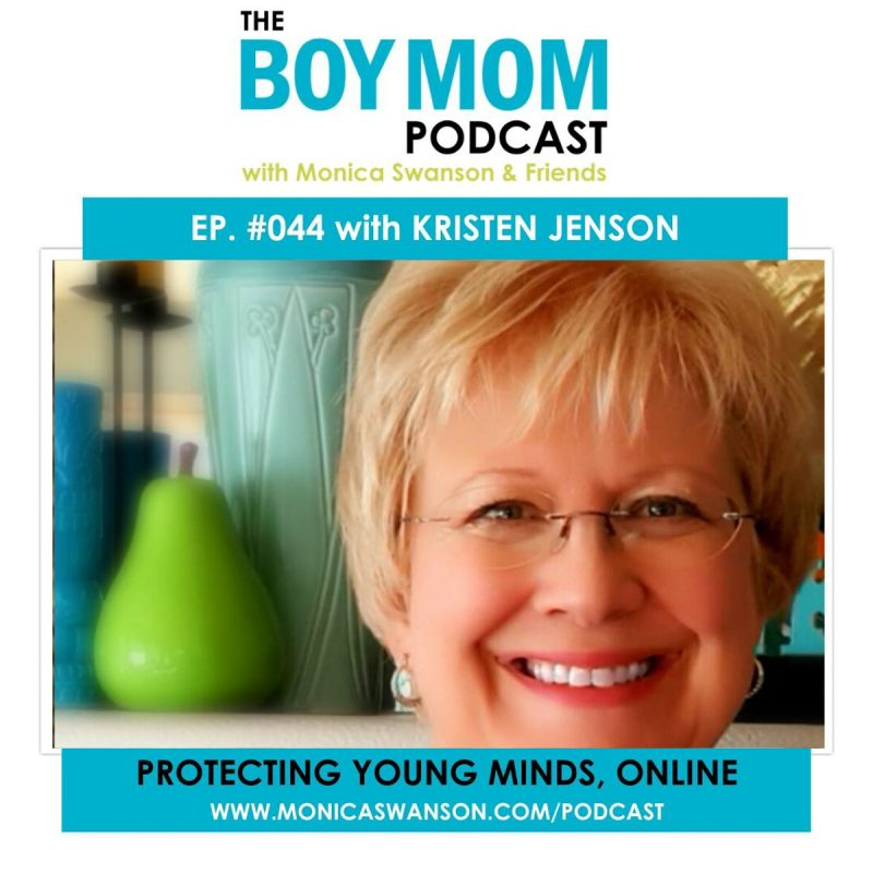 The Importance of Protecting Young Minds, Online.  {Episode 44 with Kristen Jenson}