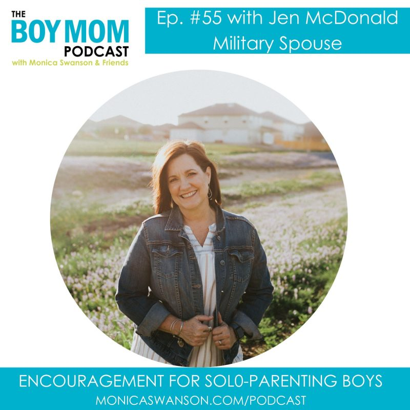 "Encouragement for ""Solo-Parenting"" Boys {Episode 55 with Jen McDonald}"