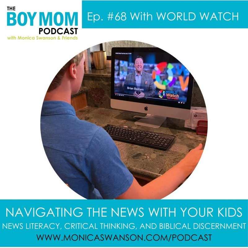Navigating the News with Your Kids {Episode 68 with World Watch}