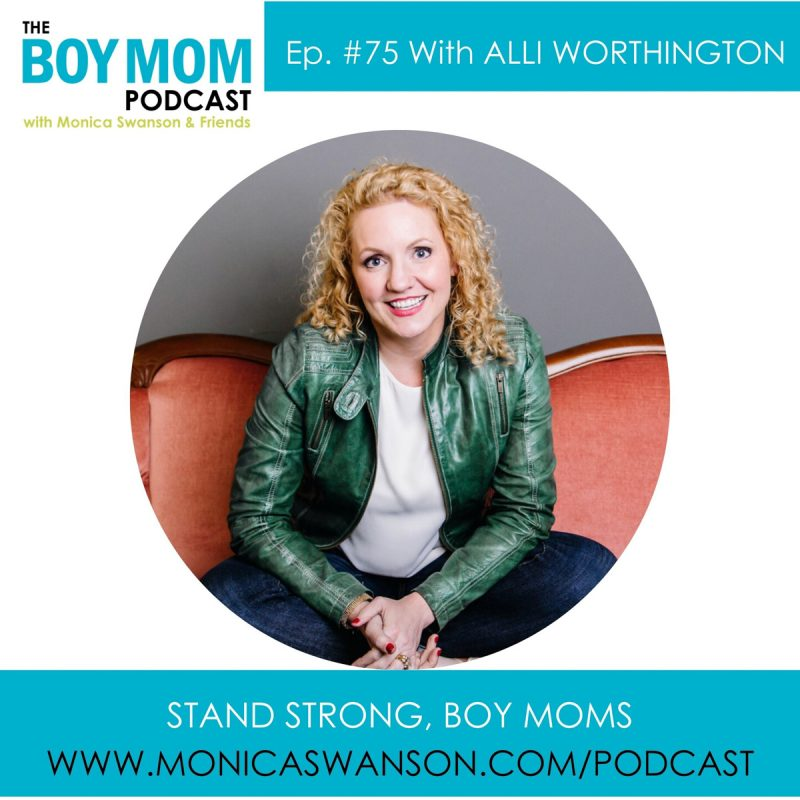 Moms Standing Strong {episode 75 with Alli Worthington}