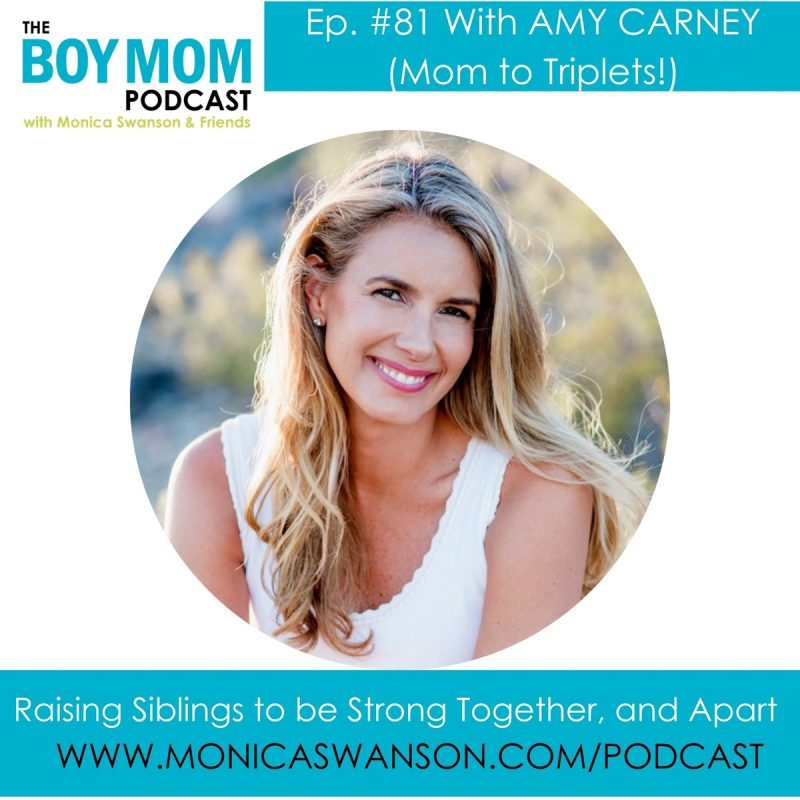 Raising Siblings to be Strong Together, and Apart. {Episode 81 with Amy Carney}