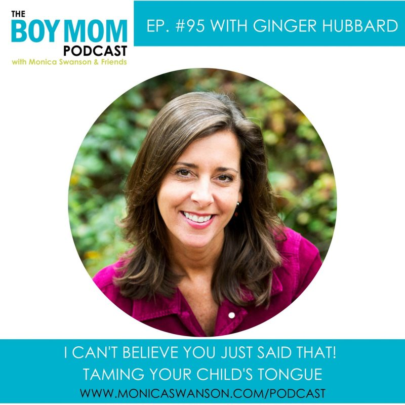 Taming Your Child's Tongue.  {Episode 95 with Ginger Hubbard}