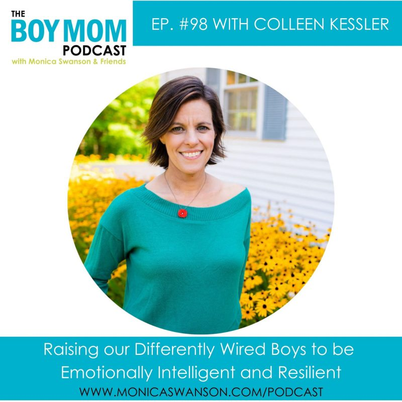 Parenting our Differently Wired Boys to be Emotionally Intelligent and Resilient {Episode 98 with Colleen Kessler}