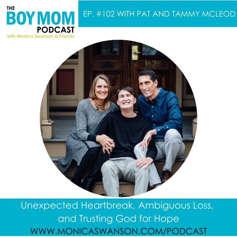 Unexpected Heartbreak, Ambiguous Loss, and Trusting God for Hope {Episode 102}