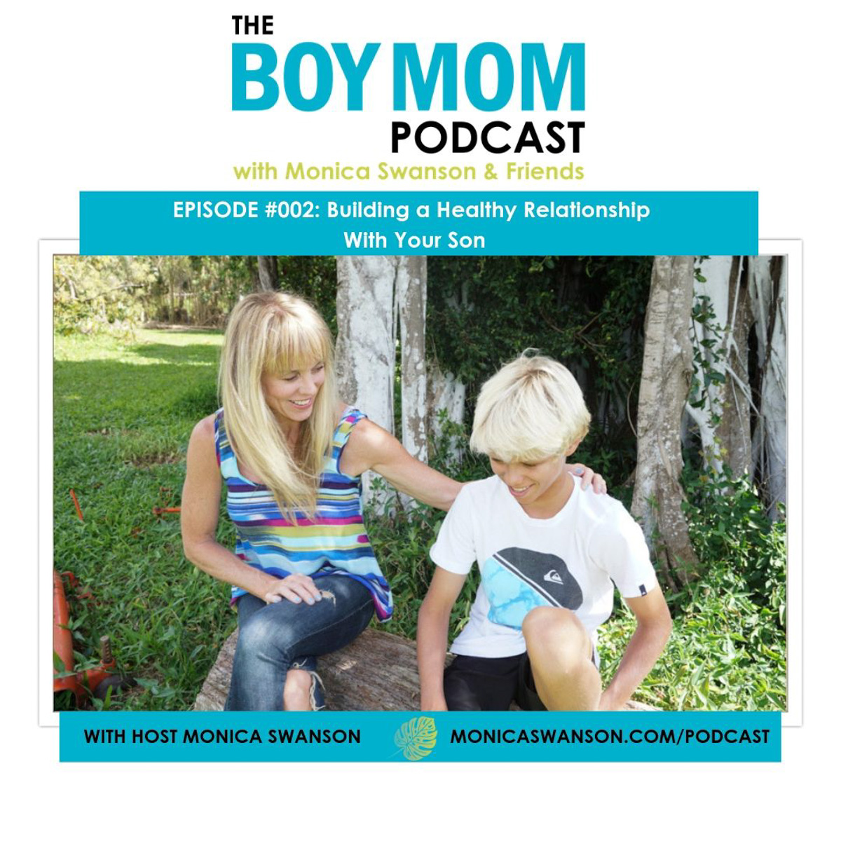 Building a Healthy Relationship with our Sons {Podcast Episode 002}