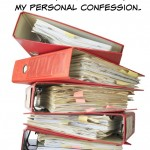 Life Balance:  On Order, Organization, and My Personal Confession.