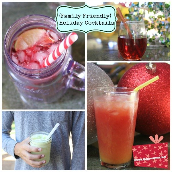 Family Friendly Holiday Cocktails @thegrommom.com