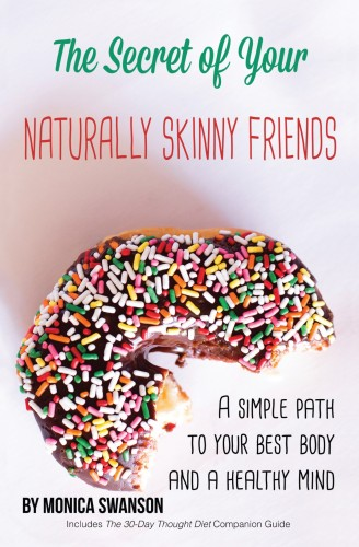 The Secret Of Your Naturally Skinny Friends