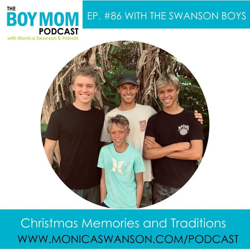 Favorite Christmas Memories and Traditions {Episode 86, with the Swanson Boys}