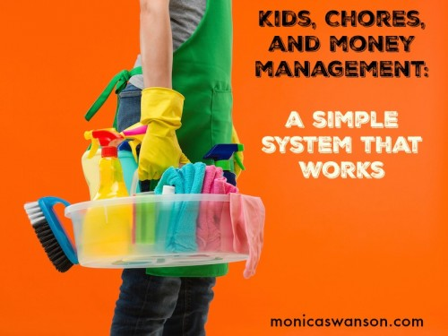 A Chore System, and Money Management for Kids: Our System, and a Video