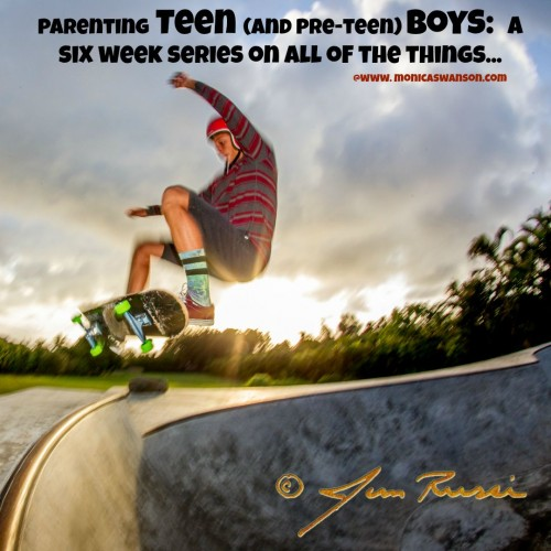 Introducing: A Six Week Series on Parenting Teen (and Pre-Teen) Boys