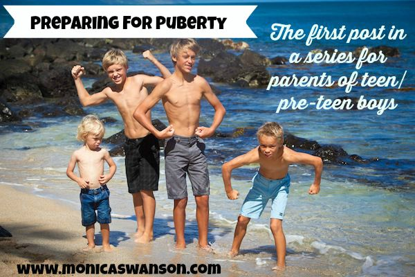 What You Should Do Before Your Son Starts Puberty - Monica